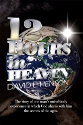 12 Hours In Heaven (English Edition)