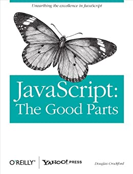 JavaScript: The Good Parts: The Good Parts par [Crockford, Douglas]