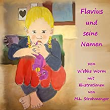 Flavius und seine Namen