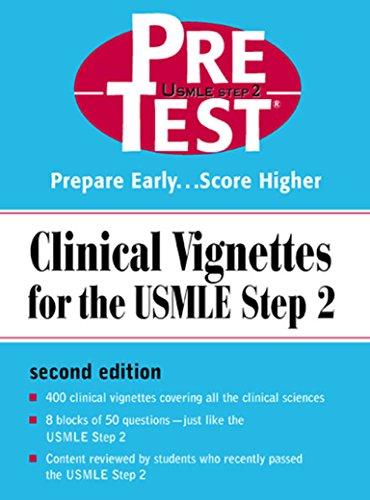 Kết quả hình ảnh cho Clinical Vignettes For The USMLE Step 2: PreTest Self-Assessment & Review