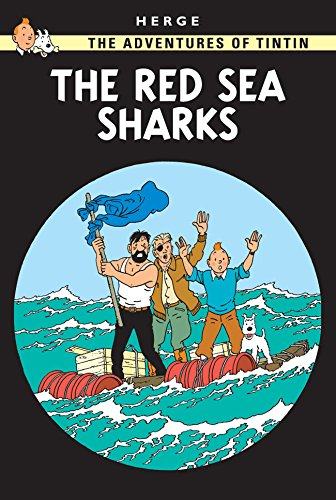 The Adventures of Tintin : The red Sea Sharks