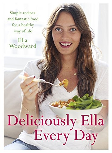 Deliciously Ella Every Day by Ella Woodward (Illustrated, 14 Jan 2016) Hardcover