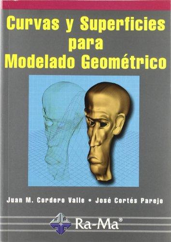 #CURVAS Y SUPERFICIES MODELADO GEOMETRIC