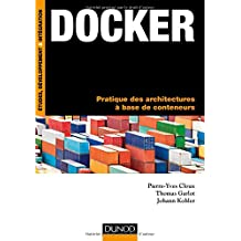 Docker - Pratique des architectures à base de conteneurs