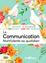 La communication NonViolente au quotidien