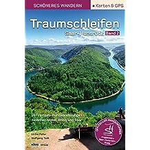 Traumschleifen Saar-Hunsrück - Band 2. Der offizielle Wanderführer. Mit Karten, GPS-Daten und Höhenprofilen