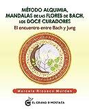 Método Alquimia. Mandalas de las flores de Bach