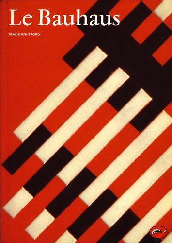 Le Bauhaus par Frank Whitford