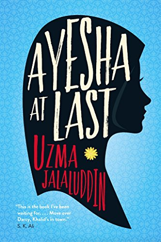 Ayesha at Last: A heart-warming and achingly funny read, perfect for fans of Rainbow Rowell's Attachments and Ayisha Malik's Sofia Khan Is NOT Obliged (English Edition)