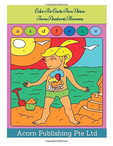 Colores Carta De (Color Por Carta Para Niños:  Tema Anatomía Humana)