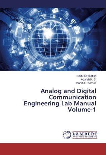 Analog and Digital Communication Engineering Lab Manual Volume-1 -