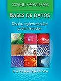 Bases De Datos, Diseño, Implementación Y Administración - 9ª Edición