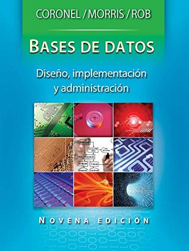 Base de Datos: Dise?o, Implementación y Administración por Steven Morris