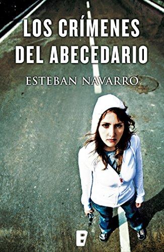 Los crímenes del abecedario (Diana Dávila 2) por Esteban Navarro