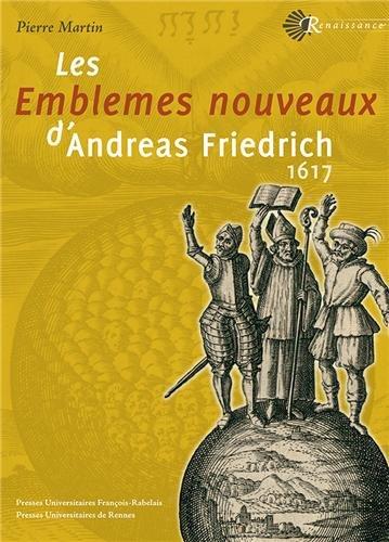 Les emblèmes nouveaux d'Andreas Friedrich : 1617