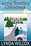 Long Deathly Christmas (The Verity Long Mysteries Book 7) by Lynda Wilcox