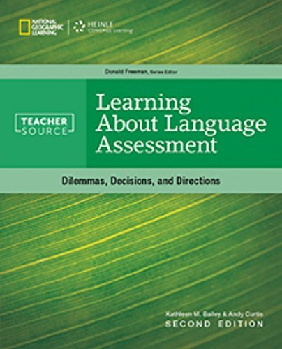 Learning About Language Assessment (TeacherSource) by Kathleen M. Bailey (2014-08-25)