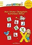 Lernraupe - Mein Sticker-Übungsheft Buchstaben-Rätsel (Kindergarten-Lernraupe)