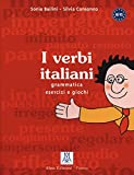 I verbi italiani : Grammatica - esercizi - giochi