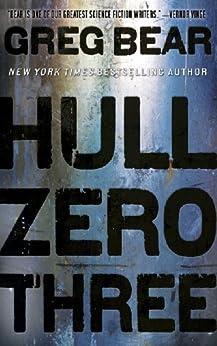 Hull Zero Three by [Bear, Greg]