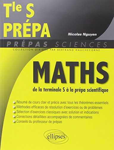 Maths de la Terminale S  la Prpa Scientifique