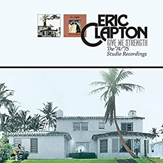 Give Me Strength: the '74/'75 Studio Recordings by Eric Clapton (B00FZ93CYC)   Amazon Products