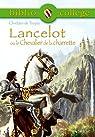 Bibliocollège - Lancelot ou le Chevalier de la charrette par Chrétien de Troyes