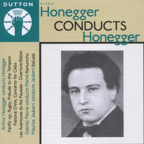 Honegger Conducts Honneger