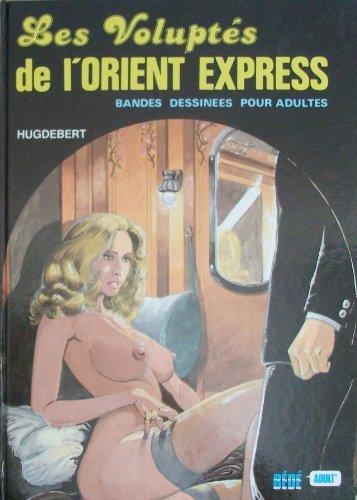 Les voluptes de l'orient express
