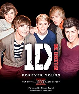 One Direction: Forever Young: Our Official X Factor Story par [One Direction]
