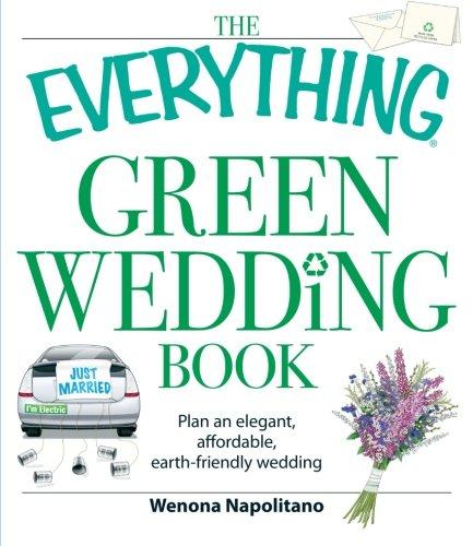 Wedding Book: Plan An Elegant, Affordable, Earth-Friendly Wedding ()