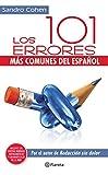 Los 101 errores más comunes del español: más comunes del español