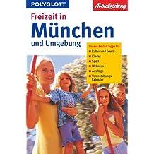 Freizeit in München und Umgebung