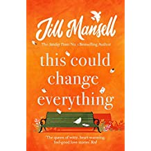 This Could Change Everything: The perfect feel-good read for mellow autumn days...
