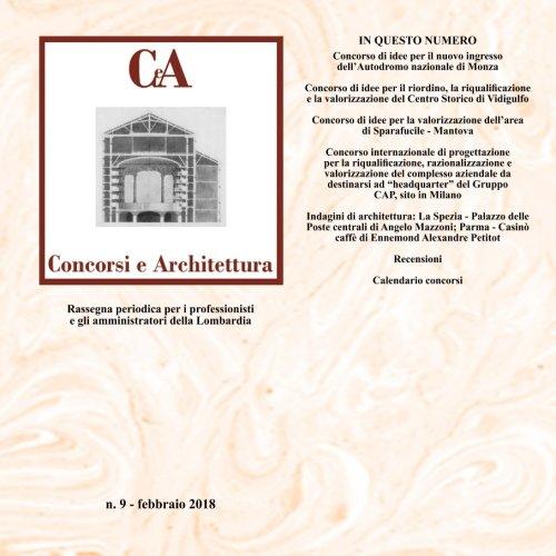 CeA Concorsi e architettura vol.9: Concorsi di Monza Autodromo, Mantova Sparafucile, Vidigulfo, Milano sede Cap - Milano Cap