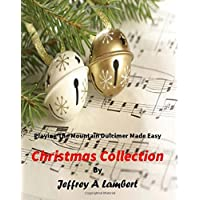 Playing the Mountain Dulcimer Made Easy Christmas Collection