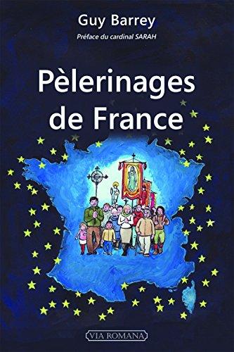 Pèlerinages de France par Guy BARREY