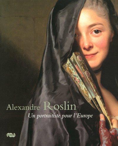 Alexandre Roslin : Un portraitiste pour ...