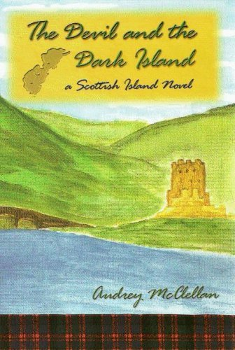 The Devil And the Dark Island: a Scottish Island Novel by Audrey McClellan (2006-01-31)