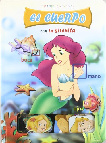 El Cuerpo con la Sirenita (Imanes Educativos) por Equipo Editorial