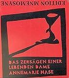 Das Zers?gen einer lebenden Dame: Die Kabarettistin und Schauspielerin Annemarie Hase. Chansons und Texte (CD-Edition