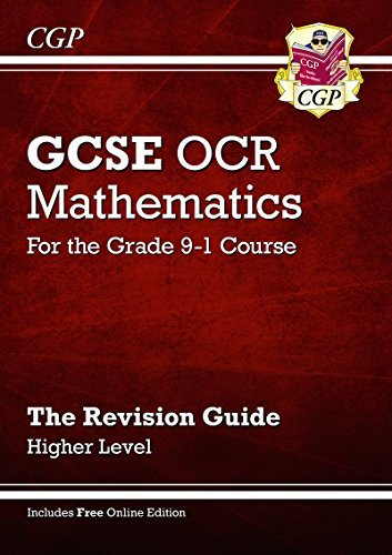 New GCSE Maths OCR Revision Guide: Higher - for the Grade 9-1 Course (with Online Edition) by CGP Books (2015-04-08)