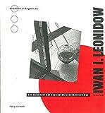 Leonidov: Ein Architekt des russischen Konstruktivismus (Architektur im Ringturm)