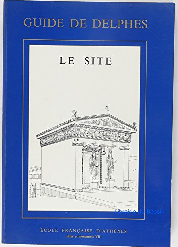 Guide de Delphes. Le site