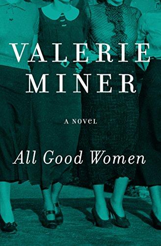 All Good Women: A Novel (English Edition) (Wars Miner)