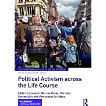 Political Activism across the Life Course (Contemporary Issues in Social Science)