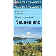 Mit dem Wohnmobil durch Neuseeland (Womo-Reihe)