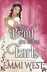 Die Braut des kalten Earls: Historischer Liebesroman (German Edition)