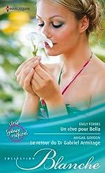 Un rêve pour Bella - Le retour du Dr Gabriel Armitage : Série Sydney Hospital, vol. 6