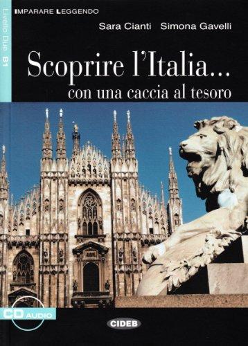 Scoprire l'Italia... con une caccia al tesoro : libro solo